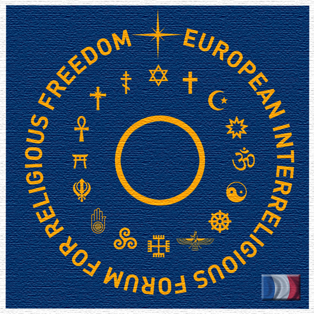 Lancement de la branche française du Forum Européen Interreligieux pour la Liberté de Religion