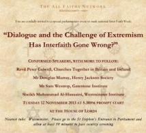 "Special parliamentary event in the House of Lords: ""Dialogue and the Challenge of Extremism - Has Interfaith Gone Wrong?"""